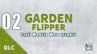 Garden Flipper #02 - Zlecenie na plac zabaw i BBQ