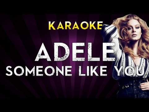 Adele - Someone Like You | Higher Key Karaoke Instrumental Lyrics Cover Sing Along