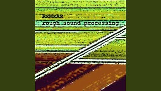 Rough sound processing (Part 2)