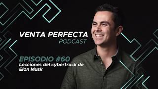 EP #60 Lecciones de cybertruck de Elon Musk