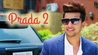 PRADA 2  ||  JASS MANAK || Latest Punjabi Song 2019 || Prada ||