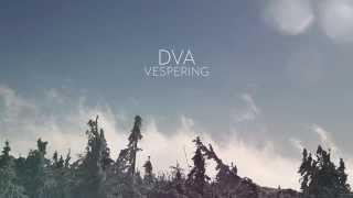 DVA - VESPERING [official]