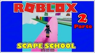 We play OBBY escape school ROBLOX part 2 (COMPLETED )....! Fun