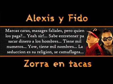 Alexis Y Fido - Zorra En Tacas Letra (ORIGINAL) (OFFICIAL)