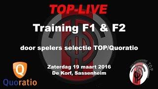 Training F1 & F2 door de selectie van TOP/Quoratio