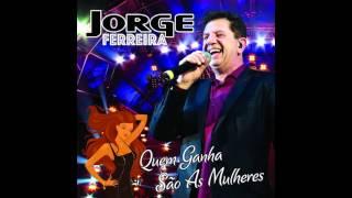 Jorge Ferreira   Beijinhos À Pressa Não Os Quero Não