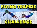 We Try Trapeze School. Is This Even Better than Gymnastics? Totally TV