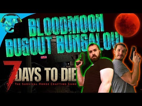 Preparing for the Horde in the Blood Moon Bugout Bungalow! 7 Days to Die E27