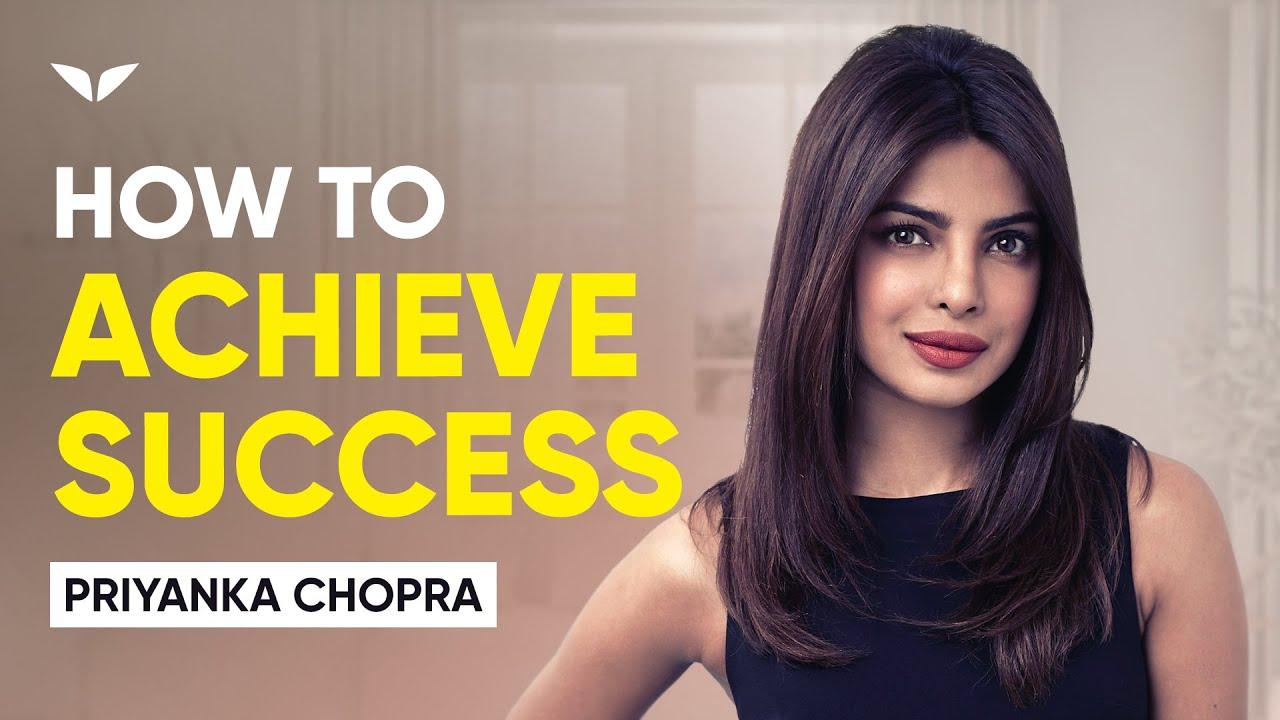 Download Priyanka Chopra On Success, Achievement, Perserverance And Kindness Part 1/2