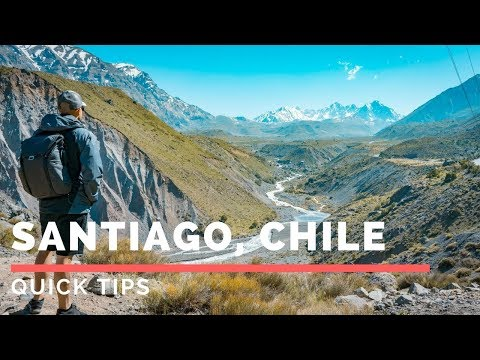 Quick Tips for Santiago, Chile