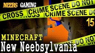 MINECRAFT: Murder in the Mines - New Neebsylvania 15