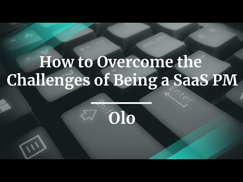 how-to-overcome-the-challenges-of-being-a-saas-pm-by-olo-sr-pm