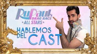 Hablemos del cast de RuPaul´s Drag Race All Star 4