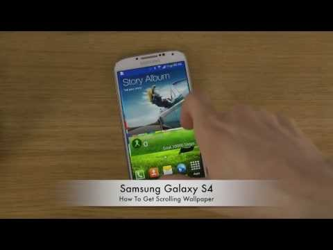 How To Get Scrolling Wallpaper Samsung Galaxy S4