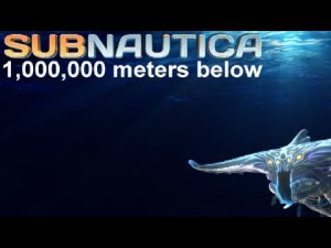 1,000,000 Meters Below | Subnautica