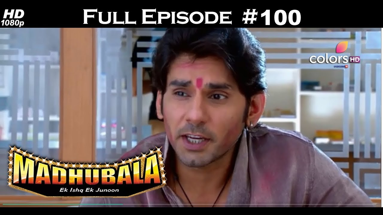 Madhubala - Full Episode 100 - With English Subtitles