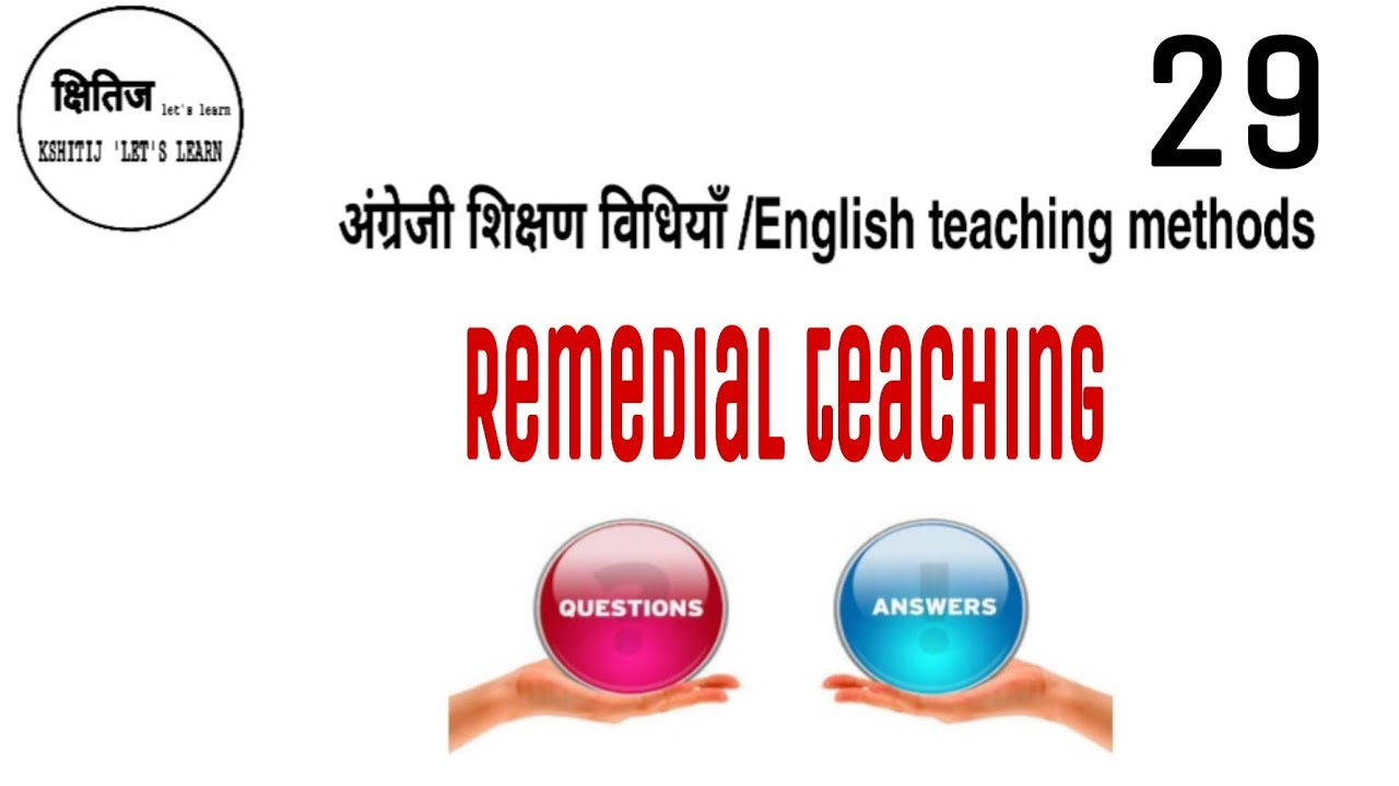 अंग्रेजी शिक्षण विधियाँ (29)/English teaching methods/remedial teaching question-and-answer ...