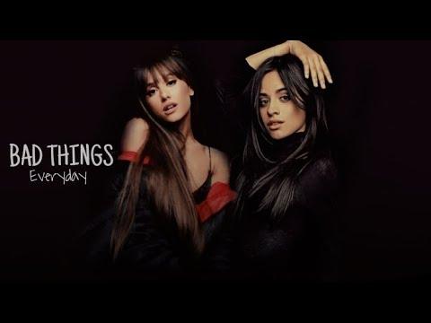 Camila Cabello ft. Ariana Grande - Bad Things/Everyday (Mashup)