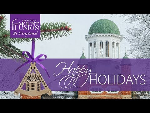 Happy Holidays from the University of Mount Union — 2018