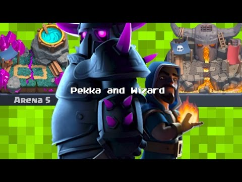 ... Pekka and Wizard Deck! 2017-06-25 Clash Royale,Pekka,Wizard,Games