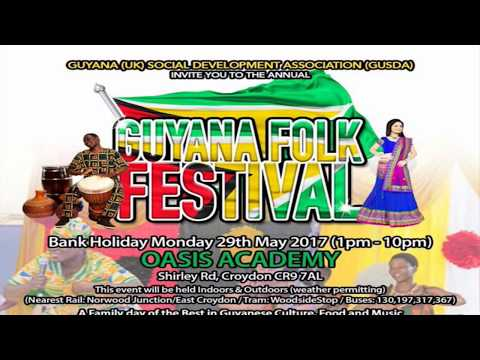 29th MAY 2017- GUYANA UK  FOLK FESTIVAL