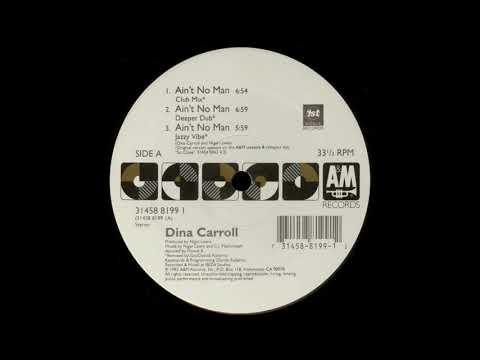 Dina Carroll - Ain't No Man (Jazzy Vibe)