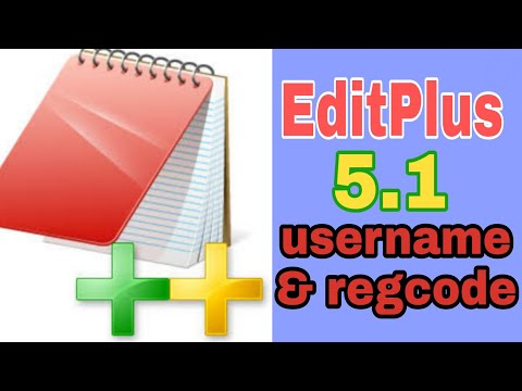 EditPlus 5.1 Serial Key [ Working 100% ] - Editplus Username And Reg Code