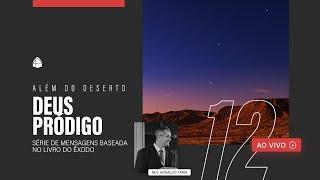 SÉRIE: ALÉM DO DESERTO - DEUS PRÓDIGO
