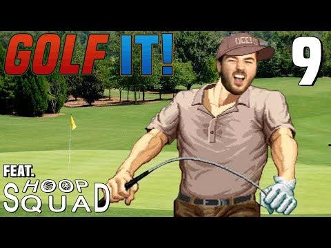 Sajam & Squad Play Golf It! #9