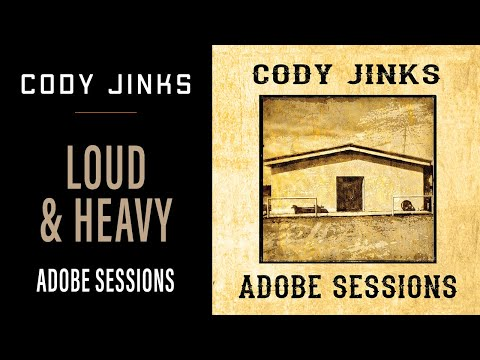 Cody Jinks - Loud and Heavy