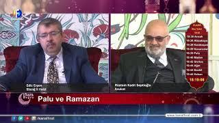 İFTARA DOĞRU & RAMAZAN SOHBETLERİ