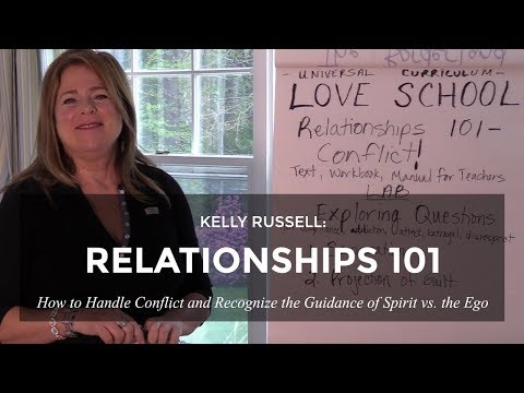 Relationships 101: How to Handle Conflict and Recognize the Guidance of Spirit vs. the Ego