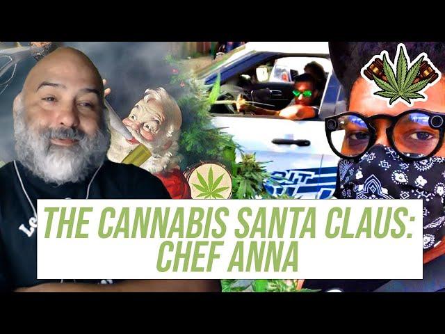 The Cannabis Santa Claus: Chef Anna