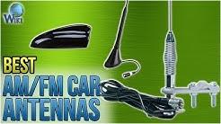 9 Best AM/FM Car Antennas 2018