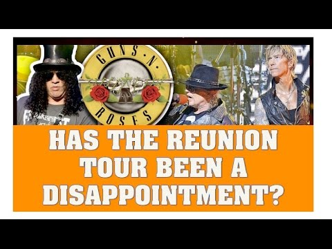 Has Guns N' Roses Not In This Lifetime Reunion Tour Been a Disappointment?