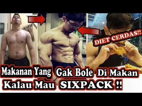 DIET CERDAS!! MAKANAN YANG TIDAK BOLEH DIMAKAN KALAU MAU SIXPACK!!