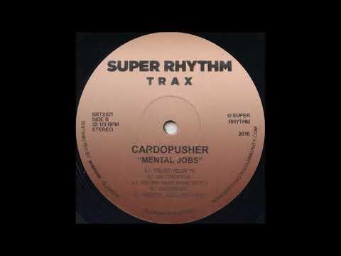 Cardopusher - Mental Jobs (NYC Mix) [SRTX021]