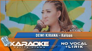 (Karaoke Version) KELOAS - Dewi Kirana | Karaoke Lagu Tarling - no vocal