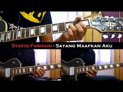 Syafiq Farhain - Sayang Maafkan Aku (Instrumental/Chord/Guitar Cover)