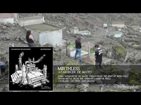 Mirthless - Atardecer de Mayo (From the Split with Grimoire De Occulte)