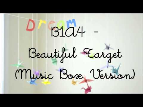 B1A4 - Beautiful Target (Music Box Version)
