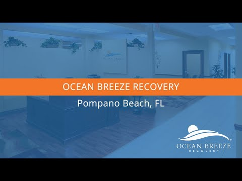 Ocean Breeze Recovery: Addiction Treatment Center | South Florida