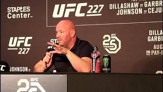 DANA WHITE POST FIGHT UFC 227 PRESS CONFERENCE