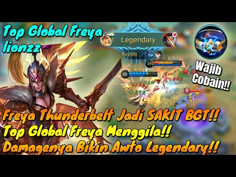 Ketika Top Global Freya Menggila!! Pake Thunderbelt Jadi Sakit BGT?!? Wajib Cobain User Freya!!