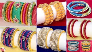 10 DIY Bangles... How to Make Silk Thread Bangles New Designs !!!