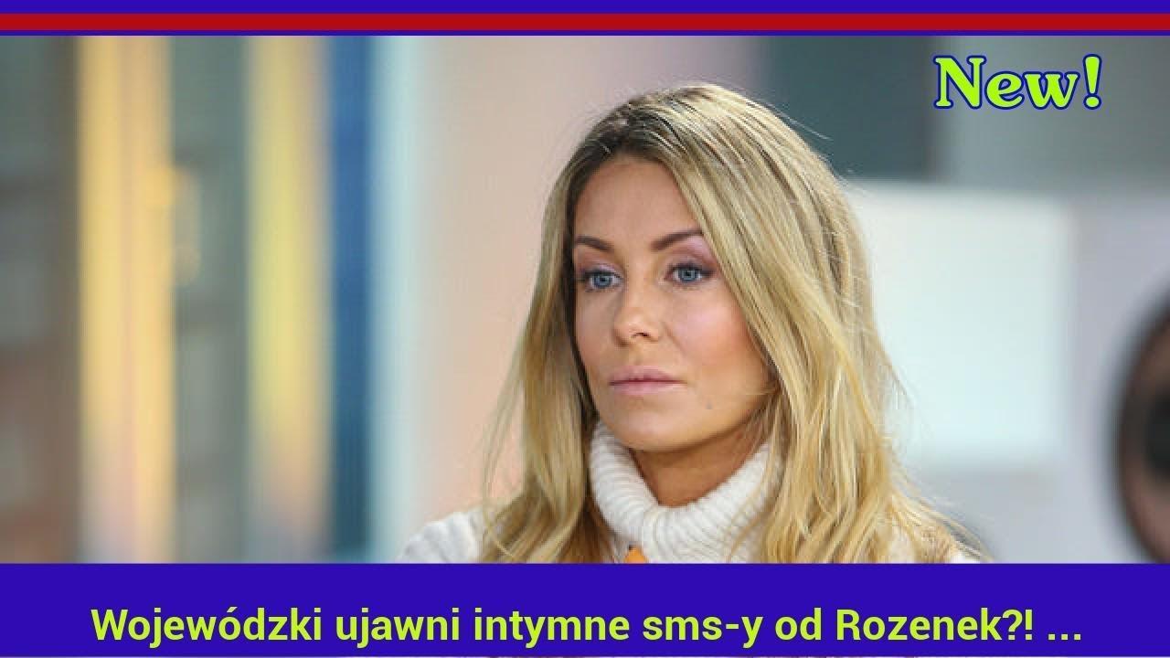 """Wojewódzki ujawni intymne sms-y od Rozenek?! """"Wiedziała, że jestem w związku"""""""