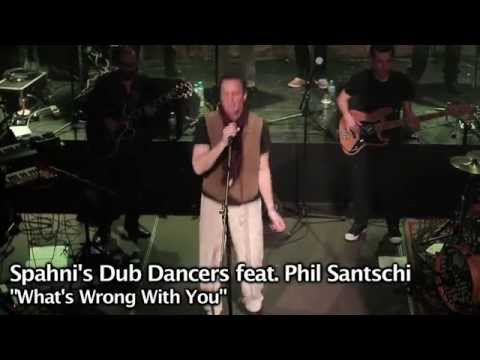 """Spahni's Dub Dancers """"What is Wrong With You?"""" feat. Phil Santschi"""