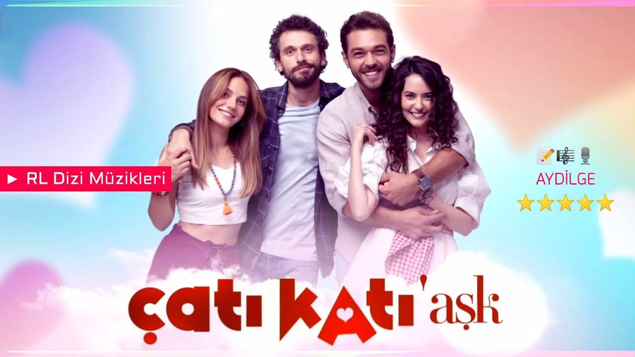 Çatı Katı Aşk Müzikleri - Jenerik Müziği (Aydilge)
