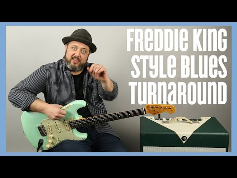 Blues Turnaround Inspired by Freddie King - Blues Guitar