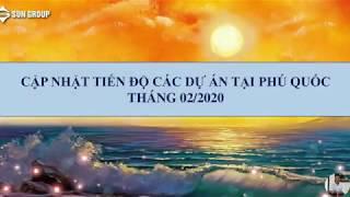 image [FLYCAM] Tiến độ xây dựng Sun Phú Quốc, tháng 2/2020
